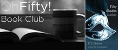 Don't forget to joins us for the Oh Fifty Book Club! This week we will be reviewing Chapter 11 of Fifty Shades Darker, our second book club selection. Every Sunday, book club hosts post one chapter review complete with a summary, significant quotes, general discussion questions and more. Experience the books like never before and share your th...