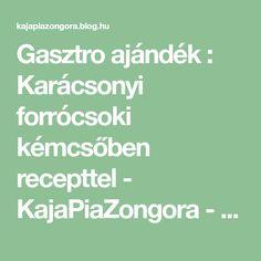Gasztro ajándék : Karácsonyi forrócsoki kémcsőben recepttel - KajaPiaZongora - recept, receptek Blog, Blogging