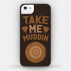 Take me muddin phone case lookhuman in 2019 accessories Funny Phone Cases, Girl Phone Cases, Phone Covers, Iphone Cases, Country Phone Cases, Supernatural, Phone Photography, Couple, Country Girls