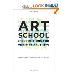 Art School: (Propositions for the 21st Century): Steven Henry Madoff: 9780262134934: Amazon.com: Books