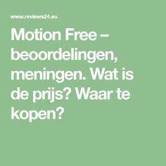 Motion Free – beoordelingen, meningen. Wat is de prijs? Waar te kopen?
