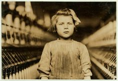 """""""A Little Spinner in Globe Cotton Mill, Augusta Georgia"""" by Lewis Hine. 1909. Exposing child labour in the US."""