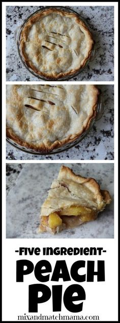 Peach Pie | Mix and Match Mama ONLY 5 INGREDIENTS!
