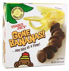 trader joe's gone bananas: Yummy snack frozen banana slices dipped in dark chocolate.