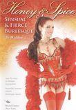 Jo Weldon: Honey & Spice - Sensual & Fierce Burlesque [DVD] [English] [2008]