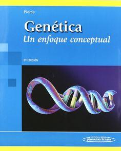 Genética: un enfoque conceptual / Benjamin A. Pierce. 2012.
