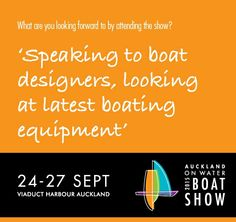 Speak to designers at the Auckland On Water Boat Show #AOWBS
