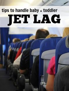 How to handle jet lag with your baby and toddler, great tips for families who love to travel and vacation.