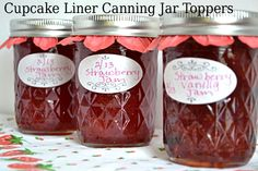 Quick and Easy Spring Canning Jar Toppers using Cupcake Liners Jelly Jar Crafts, Jelly Jars, Strawberry Filled Cupcakes, Strawberry Filling, Canning Tips, Home Canning, Cupcake Cases, Cupcake Liners, Fun Ideas