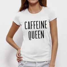 Caffeine Queen Coffee, Quote, Slogan Personalise Unisex, Tumblr, Blog, Cobain Design Illustration, Funny, Joke, Gift, Tee, T-Shirt, Top