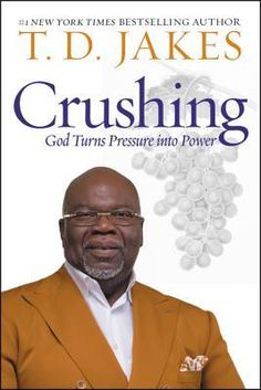 Crushing: God Turns Pressure into Power Hardcover – April 2019 Learn how to have hope even in your most difficult moments with this inspirational companion study guide to Crushing by New York Times bestselling author T. Free Books, Good Books, Books To Read, My Books, New York Times, Td Jakes, Believe, Dancehall Reggae, Journey
