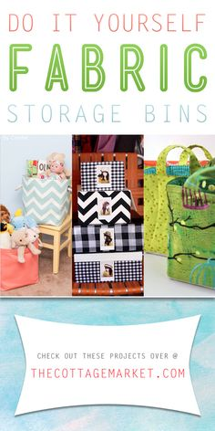 Do It Yourself Fabric Storage Bins - The Cottage Market