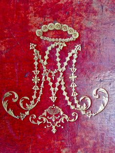 This cypher of Marie Antoinette adorns the cover of her Prayer Book. Marie monogram - Is she the original PREP? Louis Xvi, Marie Antoinette, Rococo, Palace Of Versailles, French History, Ivy House, Ludwig, Paperclay, Prayer Book