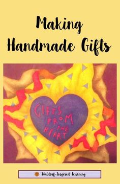 Ideas for making handmade gifts for friends and family for the holidays. If you're homeschooling, make gifts and read stories during lesson time with your children. Book suggestions for making gifts by hand and about gift giving.