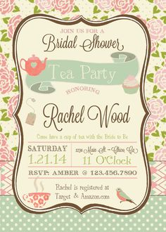 Hey, I found this really awesome Etsy listing at https://www.etsy.com/listing/166484352/tea-party-bridal-shower-invitation