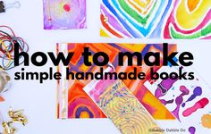 How to Make Books with 5 Simple Book Binding Methods - Babble Dabble Do Handmade Journals, Handmade Books, Handmade Crafts, Gift Crafts, Handmade Headbands, Recycled Crafts, Handmade Rugs, Top Toys For Boys, Books For Boys