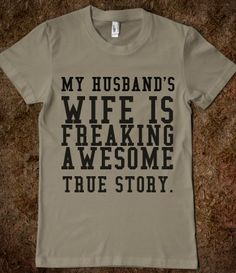 HUSBAND'S WIFE! need to get this for hubby & let everyone recognize!