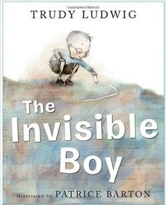 The invisible boy by Trudy Ludwig. Explore how Trudy Ludwig has used colour when creating the character of Brian. A good text to use when teaching characterisation of visual literacy. The Invisible Boy, Feeling Invisible, Books And Tea, Books To Read, My Books, Story Books, Classroom Community, Mentor Texts, Anti Bullying