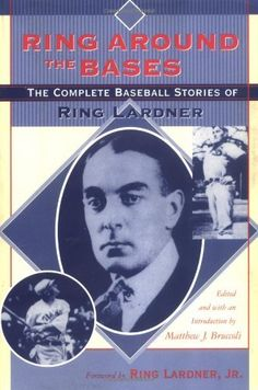 Ring Around the Bases: The Complete Baseball Stories of Ring Lardner by Ring Lardner. $26.00. Publication: October 1, 2003. Publisher: University of South Carolina Press (October 1, 2003). Author: Ring Lardner