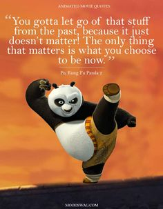 Top 15 Amazing Animated Movie Quotes in Moodswag - Animated Movie Quotes - Movies Book Quotes, Words Quotes, Life Quotes, Sayings, Kung Fu Panda Quotes, Alice And Wonderland Quotes, Cartoon Quotes, Disney Movie Quotes, Postive Quotes