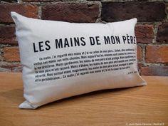 Coussin meunier tu dors, citation, Les mains de mon père, idée cadeau, plusieurs autres modèles, Le jardin d'Andrée-Anne, www.lejardin.ca