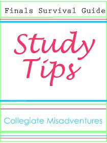 Collegiate Misadventures: Finals Survival Guide: My Study Tips