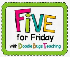 The Barefoot Teacher blog....Get to know me as I join up, for the first time ever, with Doodle Bugs Teaching Five for Friday! You'll also find craft ideas, videos, freebies and more for your classroom!