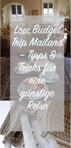 Low Budget Trip to Mailand - Tipps für eine günstige Reise