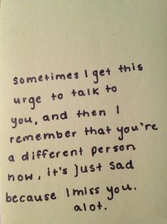 Sometimes I get the urge to talk to you...