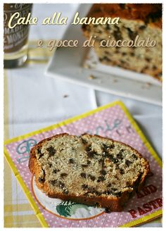 Cake alla banana e gocce di cioccolato – Banana and chocolate chip loaf