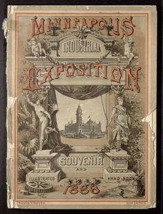 1886 Minneapolis Industrial Exposition Catalog, Minneapolis, Minnesota :: Hennepin County Library