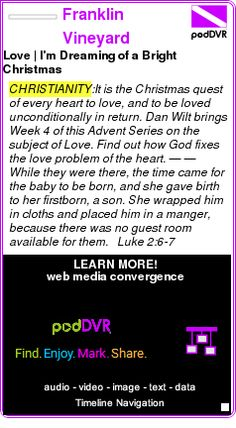 #CHRISTIANITY #PODCAST  Franklin Vineyard Church Podcasts    Love | I'm Dreaming of a Bright Christmas    LISTEN...  http://podDVR.COM/?c=a2f44a6a-840e-d071-e8a9-138e7dcbfb9a
