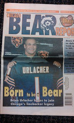 "LM: Check out 2000 post-draft issue of Bear Report with Brian Urlacher on cover: ""Born to be a Bear."""