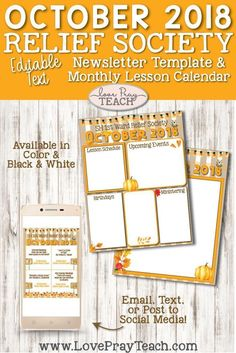 October 2018 Editable Newsletter Template and Relief Society Lesson Schedule Calendar Relief Society Handouts, Relief Society Lesson Helps, Relief Society Lessons, Timetable Planner, Schedule Calendar, Calendar Printable, Lds Primary Lessons, Reference Letter Template, Singing Time