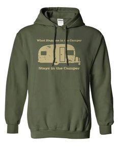 Sweatshirt | what happens in the camper stays in the camper #glamping #rvlife