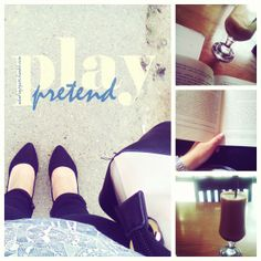 play pretend / black shoes & frappe time