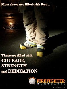 #Firefighters #Courage #Strength #Dedication #Firefighting #Boots #FirstResponders #FFMortgages