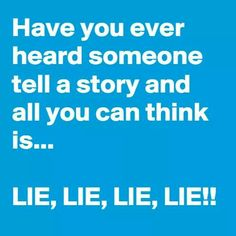 🙄 err let me think! Spiteful People Quotes, People Lie, Narcissistic Sociopath, Lie To Me, All You Can, Stupid Funny, Funny Stuff, True Quotes, True Sayings