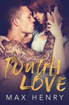 Title: Tough Love Author: Max Henry Genre: Contemporary Romance Cover Design: MG Book Covers & Design Cover Image: Lindee Robinson Photography Models: Kelly Kirstein & Travis Bendall Releas…