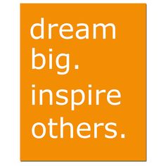 Dream Big Inspire Others Poster featured on Lexibags Etsy Success Symposium Treasury List