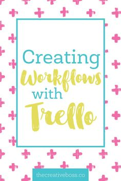 Creating Workflows w