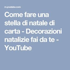 Come fare una stella di natale di carta - Decorazioni natalizie fai da te - YouTube