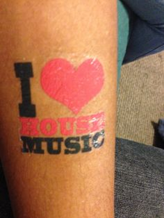 House Music Tattoos