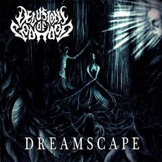 Delusions Of Godhood - Dreamscape (2015) | Melodic Death Metal