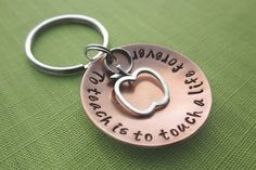To Teach is to Touch a Life Forever Keychain in by akaoriginals, $28.00