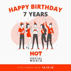 7 Years of Hot in Social Media Event Marketing, Social Media Marketing, Digital Marketing, Events, Learning, Studying, Teaching, Onderwijs