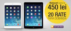 Primesti reduceri de pana la 450 ron la iPad-urile din oferta Vezi ofertele aici http://bit.ly/1se7Iad