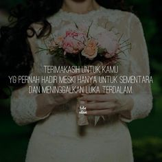 """""""Terimakasih untuk kamu yg pernah hadir meski hanya untuk sementara dan meninggalkan luka yang dalam."""" . Kiriman dari @_dxxlaa . . Tag like dan comment.  Kirim(DM /Tag)  kata-kata buatanmu ya.  #tobealiveid #pathindonesia #pathdaily #yangterdalam #katacinta #katakata #dagelan #indopostgram #quote #quoteindonesia #katakata #premankalem #sajak #puisi"""