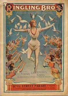 Vintage poster: Ringling Brothers Circus - The flying Grigolahs girls / Ancienne affiche publicitaire cirque: Ringling Bros Old Circus, Circus Art, Circus Theme, Barnum Circus, Vintage Labels, Vintage Ads, Vintage Prints, Cirque Vintage, Vintage Carnival