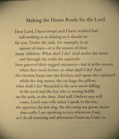 Making the House Ready for the Lord -- Mary Oliver